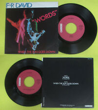 LP 45 7'' F-R DAVID Words When the sun goes down 1982 italy CARRERE cd mc dvd(*)