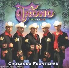 Cruzando Fronteras - El Trono de Mexico (CD ) New with Defects Read Ad
