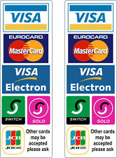 2x We accept all major credit Card Payment debit taxi bus shop stickers