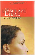 L' esclave libre.R.Penn WARREN.France Loisirs  W004