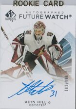 2017-18 SP AUTHENTIC FUTURE WATCH ADIN HILL AUTOGRAPH TRADING CARD  103/999
