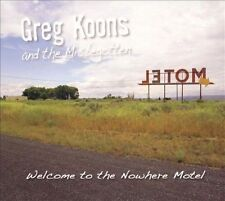 Welcome to the Nowhere Motel by Greg Koons & The Misbegotten (CD,2009) Like New!