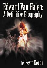 Edward Van Halen: A Definitive Biography Kevin Dodds Eddie Greatest Guitarist
