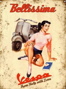 """VESPA Bellissima 7.5""""x10.5"""" VINTAGE STYL METAL ADVERTISING SIGN WALL PLAQUE"""