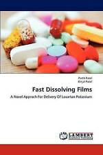 NEW Fast Dissolving Films: A Novel Approch For Delivery Of Losartan Potassium