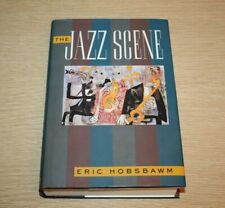THE JAZZ SCENE by Eric Hobsbawm Hardcover 1993 First American Revised Edition