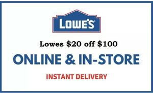 ONE: $20 OFF $100 LOWES Ç-1COUPON-DISCOUNT INSTORE~ONLINE-3/7/21-EXP