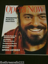 OPERA NOW - PAVAROTTI - JULY 1989