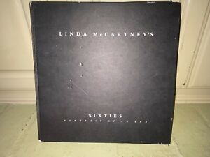 Linda McCartney's Sixties: Portrait of an Era HARDCOVER –1992 by Linda McCartney