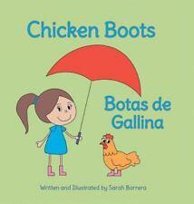 Chicken Boots / Botas de Gallina : Babl Children's Books in Spanish and...