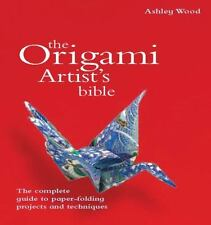 Artist's Bibles: Origami Artist's Bible by Ashley Wood (2009, Spiral)