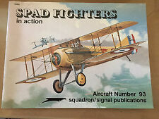 SQUADRON SIGNAL PUBLICATION 1093 - AIRCRAFT 93 - SPAD FIGHTERS
