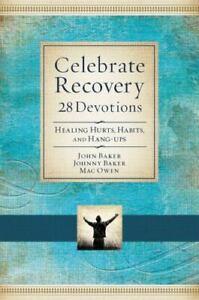 Celebrate Recovery Booklet: 28 Devotions , Baker, John