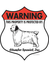 "Warning! Clumber Spaniel - Property Protected Aluminum Dog Sign - 7"" x 8"""