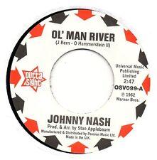 JOHNNY NASH   OL' MAN RIVER/ I LOST MY BABY    UK OUTTASIGHT  NORTHERN SOUL