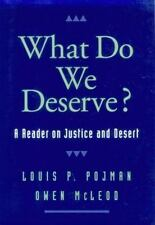 What Do We Deserve?: A Reader on Justice and Desert Routledge Advances in Inter