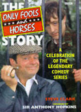 """""""Only Fools and Horses"""" Story: A Celebration of the Legendary Comedy Series, Ste"""