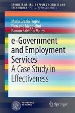 e-Government and Employment Services: A Case Study in Effectiveness (SpringerBri