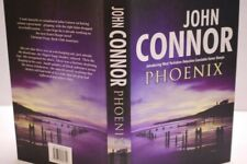 * Signed Copy * John Connor Phoenix 1st Ed in D/J 2003