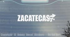 Zacatecas Mx Estado Decal Sticker Truckin Trokiando Si Quema