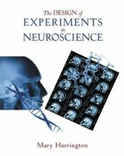 The Design of Experiments in Neuroscience, Harrington, Mary, Good Book