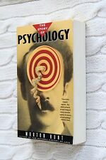 The Story of Psychology by M. Hunt (Paperback, 1998)