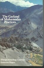 The garland of Mahamudra practices.Snow Lion Publications ES2
