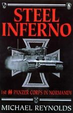 Steel Inferno: I SS Panzer Corps In Normandy