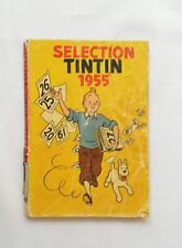 BD ALMANACH - Selection Tintin 1955 Journal Album / EO / HERGE / LOMBARD / RARE