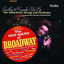 The Melachrino Strings, The New Sound of Broadway & Something to Remember You By