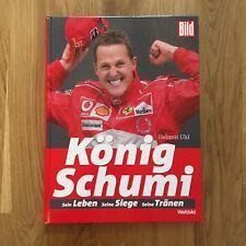 König Schumi - Michael Schumacher - Formel 1 Eins - Helmut Uhl (2006, Gebunden)