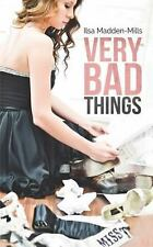 Very Bad Things : Briarcrest Academy: By