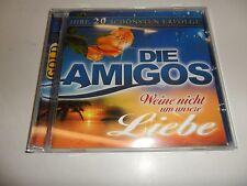 CD  Weine Nicht Um Unsere Liebe - Amigos