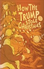 HOW THE TRUMP STOLE CHRISTMAS (ONE SHOT) GOLD FOIL ED NM