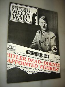 HISTORY OF THE SECOND WORLD WAR MAGAZINE WWII (PART 77) HITLER DEAD !