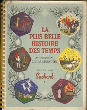 CHOCOLAT SUCHARD ALBUM D'IMAGES LA PLUS BELLE HISTOIRE DES TEMPS  N° I 1956