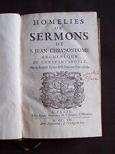 Homelies ou sermons de S. Jean Chrysostome archevêque de Constantinople - T.13