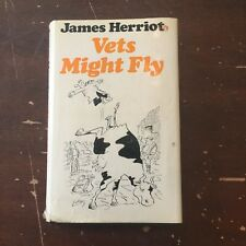1976 Vets Might Fly by James Herriot Hardcover with Dust Jacket