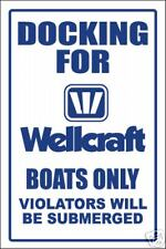 WELLCRAFT - DOCKING ONLY SIGN   -aluminum, top quality
