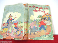 Enid Blyton MR PINK-WHISTLE INTERFERES 1951 HCDJ Dorothy Wheeler RARE WITH DJ