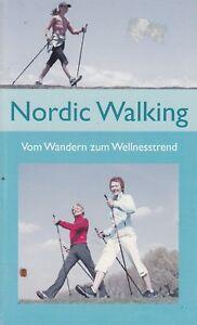 Nordic Walking - Vom Wandern zum Wellnesstrend