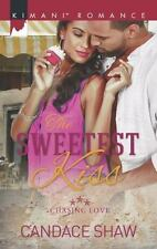 The Sweetest Kiss (Chasing Love)-ExLibrary
