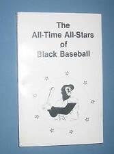 *  ALL-TIME ALL-STARS OF BLACK BASEBALL  *  nice copy  s/c