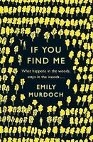 If You Find Me by Murdoch, Emily, Good Used Book (Paperback) FREE & FAST Deliver