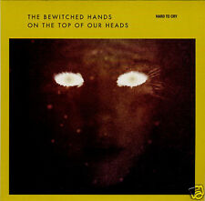 """BEWITCHED HANDS ON THE TOP OF OUR HEADS Hard To Cry French promo 7"""""""