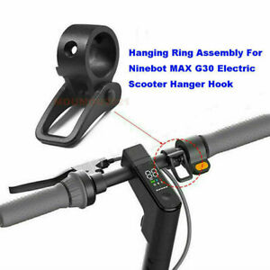 1pc Hanging Ring Assembly For Ninebot MAX G30 Electric Scooter Hanger Hook Parts
