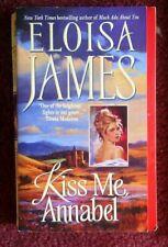 ELOISA JAMES - Kiss Me Annabel