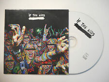 IF THE KIDS : LIFE IS NOW ( 7 TITRES ) ♦ CD SINGLE PORT GRATUIT ♦