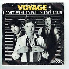 """VIAGGIO Vinile 45 giri SP 7"""" I DON'T WANT TO CADUTA IN LOVE AGAIN - SIROCCO RARE"""
