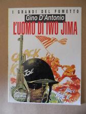 Grandi del Fumetto Gino D'Antonio L'Uomo di Iwo Jima Hobby & Work 1990 [MZ10-3]